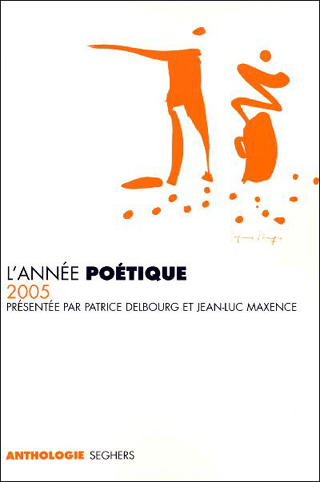 Annee poetique 2005 - anthologie Sghers