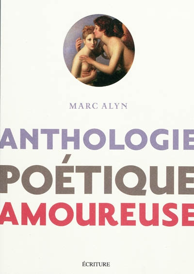 Anthologie poetique amoureuse